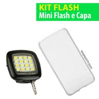 Kit Flash - Mini Flash Led e Capa Transparente para Celular Iphone 7
