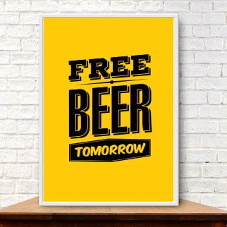 Poster Free Beer Tomorrow