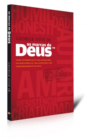 As Marcas de Deus - por George Otis Jr.  - foto principal 1