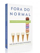 Fora do Normal - Sue Miller e Adam Duckworth