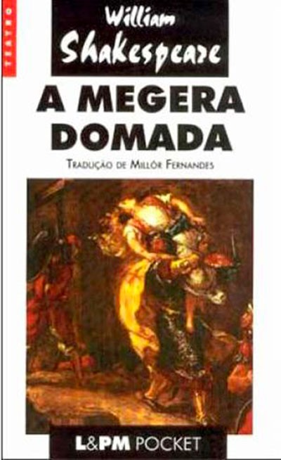 A MEGERA DOMADA - William Shakespeare, - L&PM Pocket  - foto principal 1