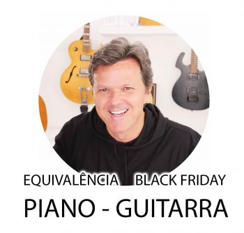 Equivalencia BLACK FRIDAY - PIANO - GUITARRA