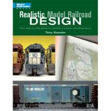 Realistic Model Railroad Design - Autor: Tony Koester - KAL-12250