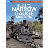 Guide To Narrow Gauge Modeling 96 paginas quase todas a cores - Autor: Tony Koester - KAL-12490