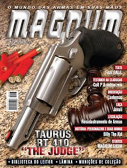 Revista Magnum - Taurus RT 410 The Judge - Edição N. 103