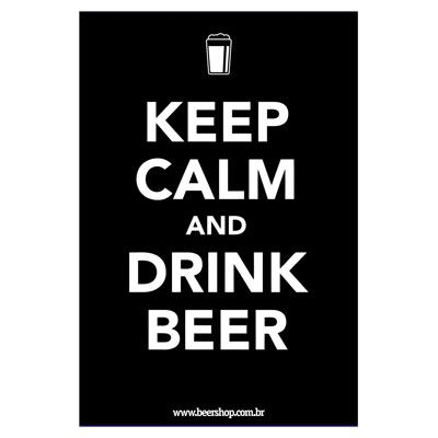 Poster Keep Calm Drink Beer