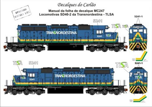 Decal Locomotiva Transnordestina TLSA SD40-2 - CARLÃO - MC247