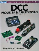 DCC Projects & Applications Volume 3 - Autor: Mike Polsgrove and Cody Grivno - KAL-12486