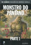 Coleção Oficial de Graphics Novels DC Volume 66 Monstro Do Pântano Parte I