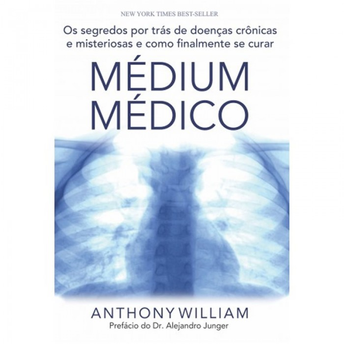 Livro - Médium Médico - Anthony William - Editora Laszlo